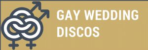 Gay Wedding Discos